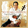 "Yo-Yo Ma & Friends ""Songs of Joy & Peace"""