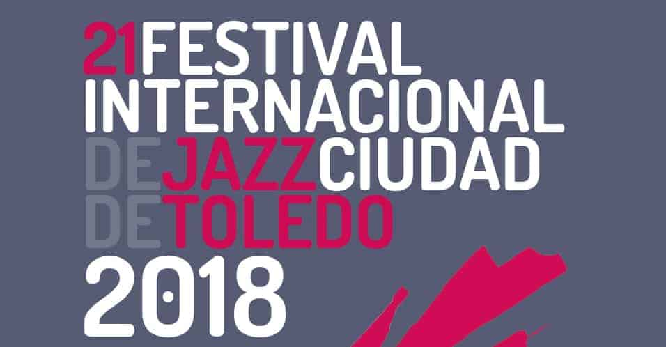 21 Festival Internacional Jazz de Toledo