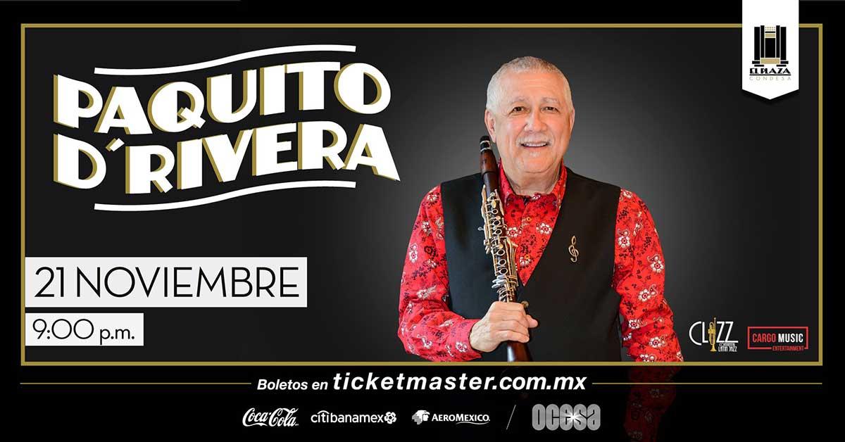 El Plaza Condesa November 21 Concert Paquito DRivera Quintet