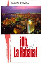 Oh La Habana by Paquito D'Rivera Book cover small