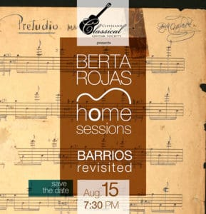 Barrios Revisited - Berta Rojas - Cleveland Classical Guitar