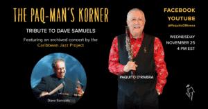 Paq-Mans Korner - A Tribute to Dave Samuels