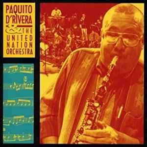 PAQUITO D'RIVERA and THE UNITED NATION ORCHESTRA LIVE AT MCG album cover