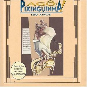 PIXINGUINHA 100 ANOS  album cover