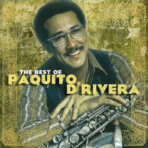 The Best of Paquito D'Rivera album cover